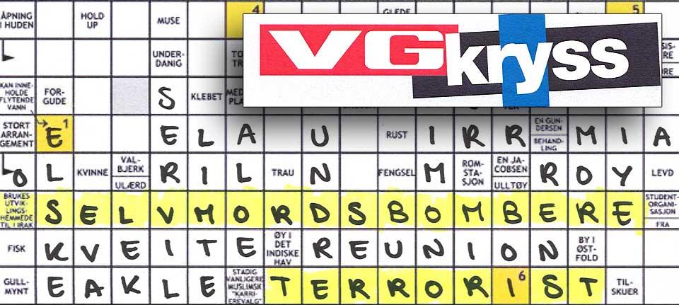 «TERRORIST» og «selvmordsbombere» var løsningsord i VGs kryssord 20. februar. Oppgavetekstene var henholdsvis «Brukes utviklingshemmede til i Irak» og «Stadig vanligere muslimsk